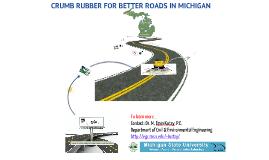 Crumb Rubber Modified Asphalt Pavements