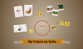 My Future by Sofia C.