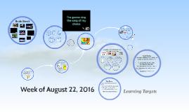 Week 3: August 22, 2016