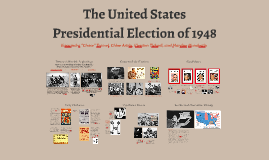 The United States Presidential Election of 1948