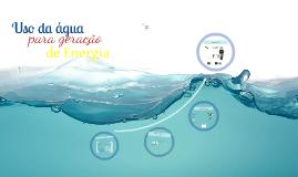 Uso da água para geração de Energia