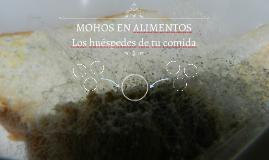 Copy of MOHOS EN ALIMENTOS