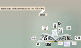 Femininity and Masculinity in In Cold Blood