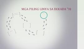 MGA PILING LINYA SA DEKADA '70