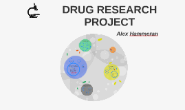 DRUG RESEARCH PROJECT