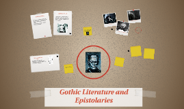 Gothic Literature and Epistolary