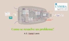 Villegas Como se resuelve un problema