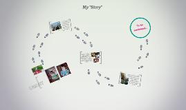 "My ""Story"""