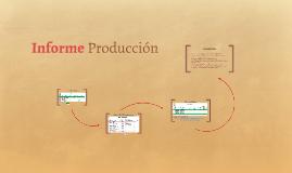 Informe Producción