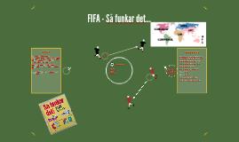FIFA - Så funkar det...
