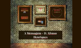 A Mensagem - D. Afonso Henriques
