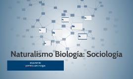 naturalismo biología: sociologia