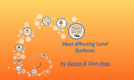 Heat Affecting Land Surfaces
