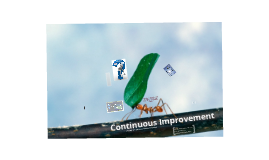 Continuous Improvement - through BPI