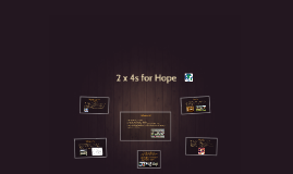 2 x 4s for Hope