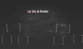 Los Seis de Boulder
