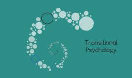Transitional Psychology