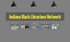 Copy of Indiana Black Librarians Network