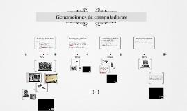 Generaciónes de Computadores