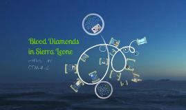 Blood Diamonds in Sierra Leone