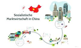 Sozialistische Marktwirtschaft in China