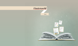 Copy of Finsterworld