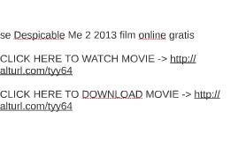 se Despicable Me 2 2013 film online gratis