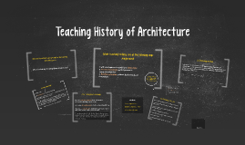 Teaching History of Architecture