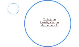 Trabajo de Investigación de Microeconomía