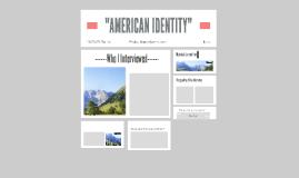 """AMERICAN IDENTITY"""