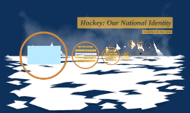 Hockey: Our National Idenitity