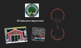 ED (Educaion Department)