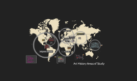 Copy of Art History Areas of Study