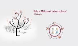 Dst's e Métodos Contraceptivos!