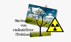 Nachweismöglichkeiten radioaktiver Strahlung