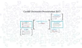 Cardiff University Presentation 2017