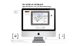 Die SLUB als 3D-Modell – virtuelle Räume und reale Dienstleistungen