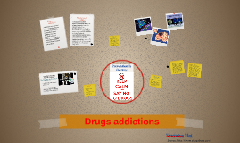 Drugs addictions