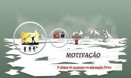 Motivação: A chave para o SUCESSO na Educação Física