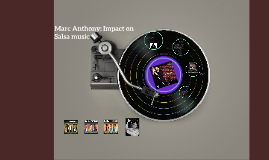 Marc Anthony: Impact on Salsa music