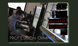Copy of Profession criminologue