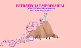 Copy of Copy of Copy of ESTRATEGIAS GENERICAS PARA NEGOCIOS MEDULARES