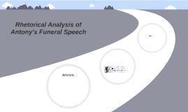 antony funeral speech analysis