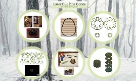 Laser Cut Pine Cones