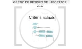 RESIDUS TÒXICS I PERILLOSOS DE LABORATORI 2017