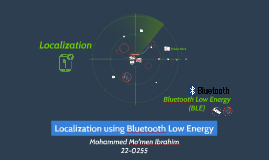 Localization using Bluetooth Low Energy BLE