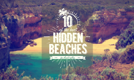 10 of The Best Hidden Beaches in Australia