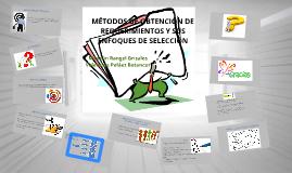 MÉTODOS DE OBTENCIÓN DE REQUERIMIENTOS Y SUS ENFOQUES DE SEL