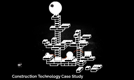 Construction Technology Case Study