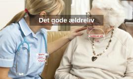 Det gode ældreliv